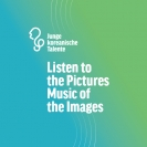 Junge koreanische Talente - Listen to the Pictures - Music of the Images