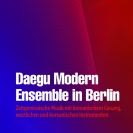 Daegu Modern Ensemble in Berlin